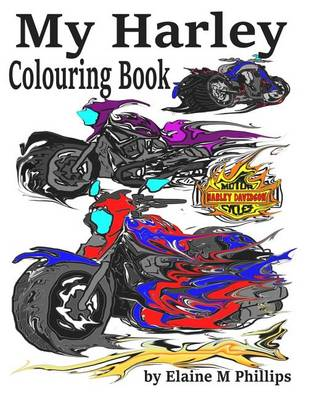Picture of My Harley Colouring Book: Motorcycles