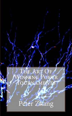 Picture of The Art of Winning Poker Tournaments