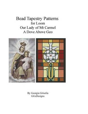 Picture of Bead Tapestry Patterns for Loom Our Lady of Mt. Carmel and a Dove Above Geo