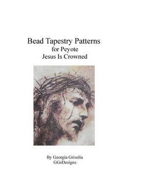 Picture of Bead Tapestry Pattern for Peyote Jesus Is Crowned
