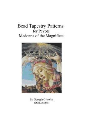 Picture of Bead Tapestry Patterns for Peyote Madonna of the Magnificat by Botticelli
