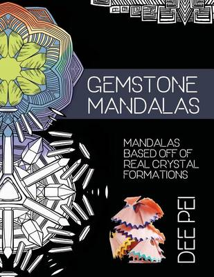 Picture of Gemstone Mandalas Coloring Book: A Meditative Coloring Book Experience for All Ages.