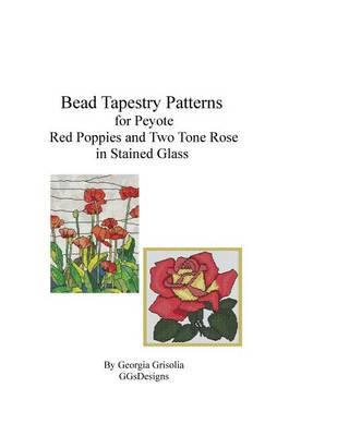 Picture of Bead Tapestry Patterns for Peyote Red Poppies and Two Tone Rose in Stained Glass