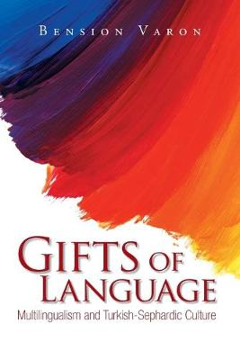 Picture of Gifts of Language: Multilingualism and Turkish-Sephardic Culture