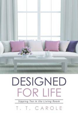 Picture of Designed for Life: Sipping Tea in the Living Room