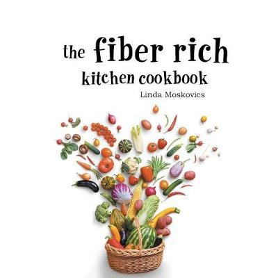 Picture of The Fiber Rich Kitchen Cookbook