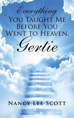 Picture of Everything You Taught Me Before You Went to Heaven, Gertie