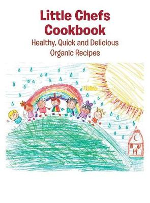 Picture of Little Chefs Cookbook: Healthy, Quick and Delicious Organic Recipes