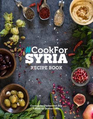 Picture of #Cook for Syria : The Recipe Book: 2016