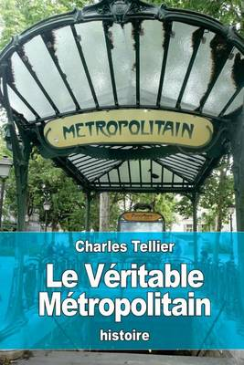 Picture of Le Veritable Metropolitain