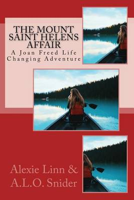 Picture of The Mount Saint Helens Affair: A Joan Freed Life Changing Adventure