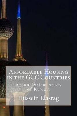 Picture of Affordable Housing in Gcc Countries: An Analytical Study of the Experience of the State of Kuwait