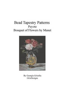 Picture of Bead Tapestry Patterns Peyote Bouquet of Flowers by Edouard Manet