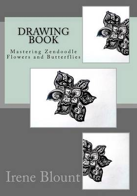 Picture of Drawing Book: Mastering Zendoodle Flowers and Butterflies