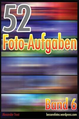 Picture of 52 Foto-Aufgaben: Band 6