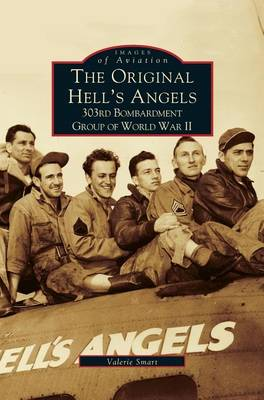 Picture of Original Hell's Angels: 303rd Bombardment Group of WWII