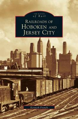 Picture of Railroads of Hoboken and Jersey City