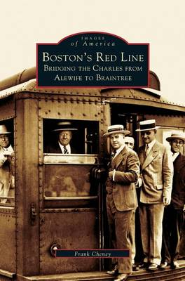 Picture of Boston's Red Line: Bridging the Charles from Alewife to Briantree
