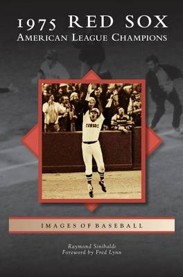 Picture of 1975 Red Sox: : American League Champions