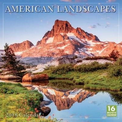 Picture of American Landscapes 2018 Wall Calendar