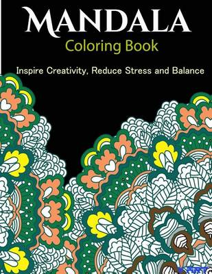 Picture of The Mandala Coloring Book: Inspire Creativity, Reduce Stress, and Balance with 30 Mandala Coloring Pages