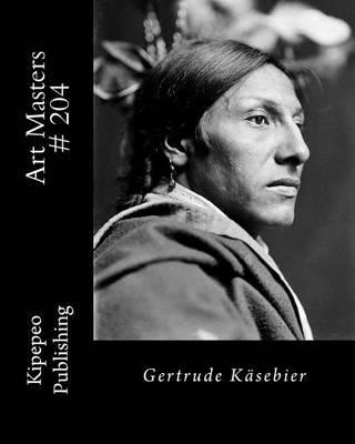 Picture of Art Masters # 204: Gertrude Kasebier