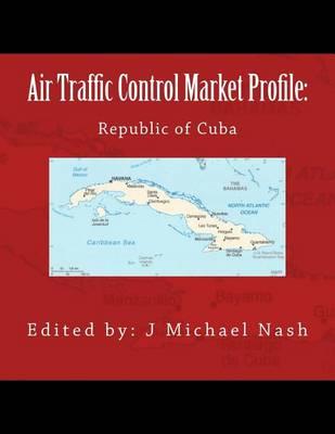 Picture of Air Traffic Control Market Profile: Republic of Cuba