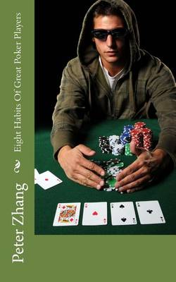 Picture of Eight Habits of Great Poker Players