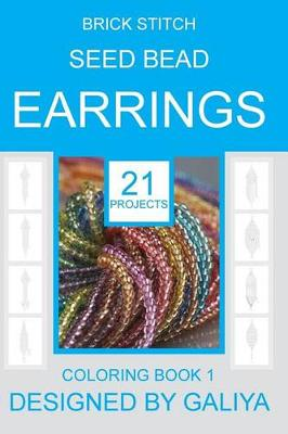 Picture of Brick Stitch Seed Bead Earrings: 21 Patterns. Coloring Book
