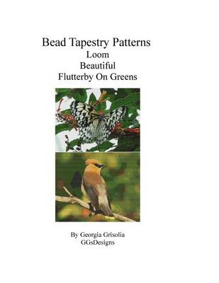 Picture of Bead Tapestry Patterns Loom Beautiful Flutterby on Greens
