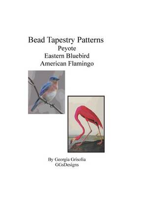 Picture of Bead Tapestry Patterns Peyote Eastern Bluebird American Flamingo