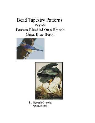 Picture of Bead Tapestry Patterns Peyote Eastern Bluebird on a Branch Great Blue Heron