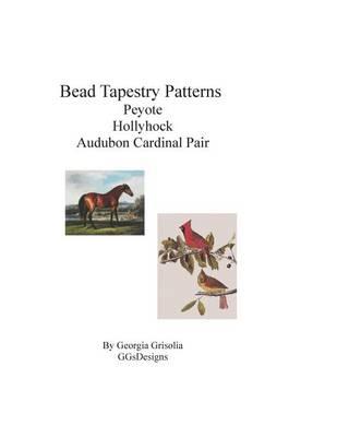 Picture of Bead Tapestry Patterns Peyote Hollyhock by George Stubbs Audubon Cardinal Pair