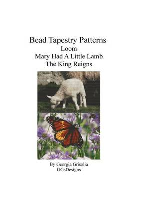 Picture of Bead Tapestry Patterns Loom Mary Had a Little Lamb the King Reigns