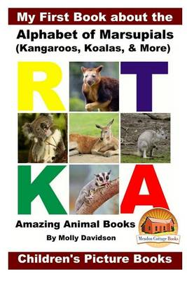 Picture of My First Book about the Alphabet of Marsupials (Kangaroos, Koalas, & More) - Amazing Animal Books - Children's Picture Books