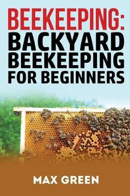 Picture of Beekeeping: Backyard Beekeeping for Beginners