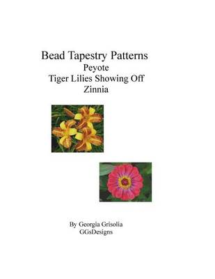 Picture of Bead Tapestry Patterns Peyote Tiger Lilies Showing Off Zinnia