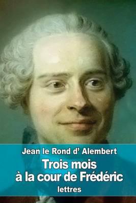 Picture of Trois Mois a la Cour de Frederic
