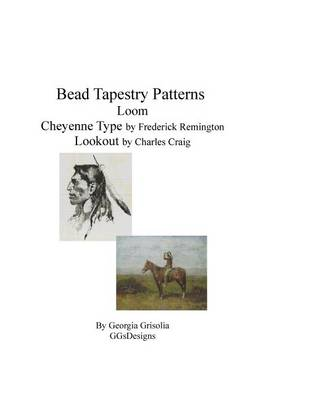 Picture of Bead Tapestry Patterns Loom Cheyenne Type by Frederick Remington Lookout by Ch