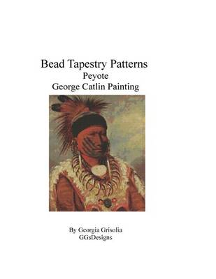 Picture of Bead Tapestry Patterns Peyote George Catlin Painting