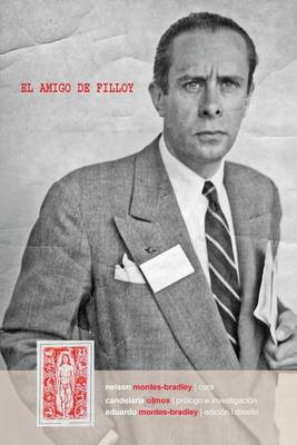 Picture of El Amigo de Filloy: Cartas de R-E Montes I Bradley a Juan Filloy (1935-1976)