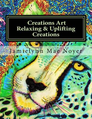 Picture of Creations Art Relaxing & Uplifting Creations  : Abstract Fine Art Coloring Book