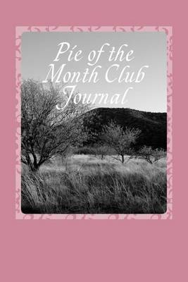 Picture of Pie of the Month Club Journal: Blank Lined Journal - 6x9