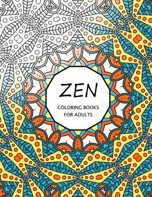 Picture of Zen Coloring Books for Adults: Coloring Templates for Meditation and Relaxation