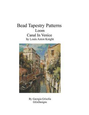Picture of Bead Tapestry Patterns Loom Canal in Venice by Louis Aston Knight