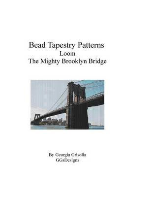 Picture of Bead Tapestry Patterns Loom the Mighty Brooklyn Bridge