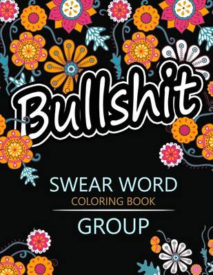 Picture of Swear Word Coloring Book Group: Insult Coloring Book, Adult Coloring Books
