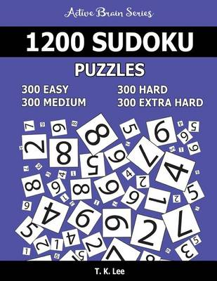 Picture of 1,200 Sudoku Puzzles. 300 Easy, 300 Medium, 300 Hard and 300 Extra Hard: Active Brain Series Book