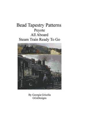 Picture of Bead Tapestry Patterns Peyote All Aboard Steam Train Ready to Go
