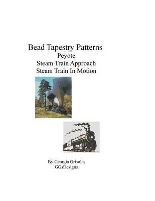 Picture of Bead Tapestry Patterns Peyote Steam Train Approach Steam Train in Motion